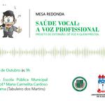 MESA REDONDA - Saúde Vocal: A voz profissional