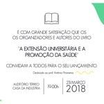 """Lançamento do livro """"A Extensão Universitária e a Promoção da Saúde"""""""